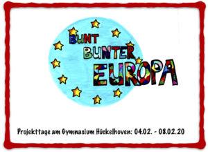 """""""BUNT. BUNTER. EUROPA"""" - Projekttage vom 4. bis 8. Februar 2020"""
